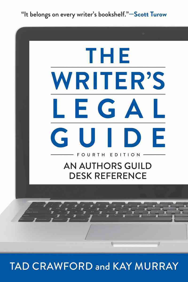 The Writer's Legal Guide By Crawford, Tad/ Murray, Kay